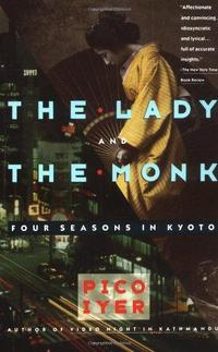 The Lady and the Monk: Four Seasons in Kyoto cover