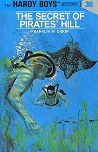 The Secret of Pirates' Hill (Hardy Boys, #36) cover