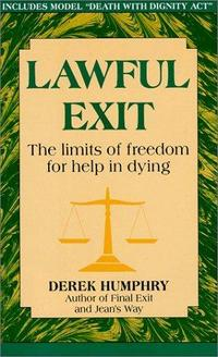 Lawful Exit: The Limits of Freedom for Help in Dying cover