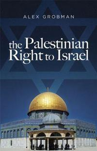 The Palestinian Right to Israel cover