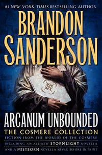 Arcanum Unbounded: The Cosmere Collection cover