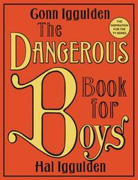 The Dangerous Book for Boys cover