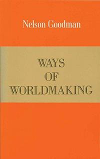 Ways of Worldmaking cover