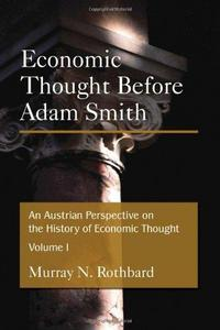 An Austrian Perspective on the History of Economic Thought cover