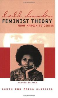 Feminist Theory: From Margin to Center cover