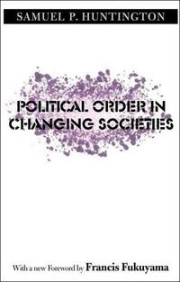 Political Order in Changing Societies cover