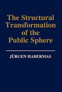 The Structural Transformation of the Public Sphere cover