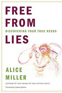 Free from Lies: Discovering Your True Needs cover