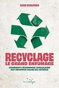 Recyclage, le grand enfumage cover
