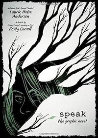 Speak: The Graphic Novel cover