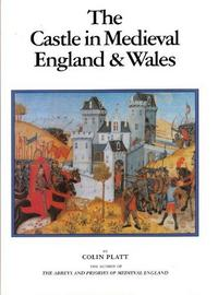 The castle in medieval England and Wales cover