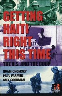 Getting Haiti Right This Time: The U.S. and the Coup cover