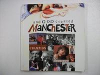And God Created Manchester cover