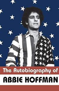 The autobiography of Abbie Hoffman cover
