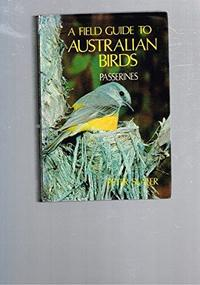 A Field Guide to Australian Birds cover