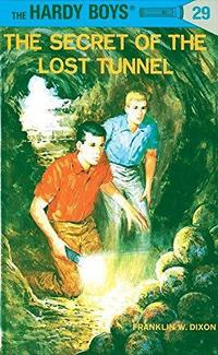 The Secret of the Lost Tunnel (Hardy Boys, #29) cover