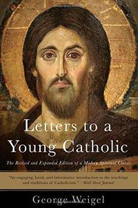 Letters to a Young Catholic cover