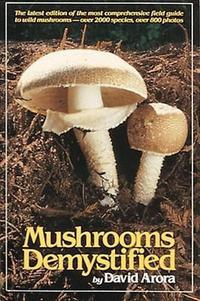 Mushrooms Demystified cover
