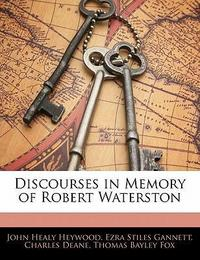 Discourses in Memory of Robert Waterston cover