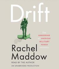 Drift: The Unmooring of American Military Power cover