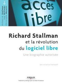 Richard Stallman and the Free Software Revolution cover