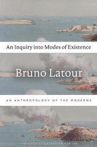 An Inquiry Into Modes of Existence cover