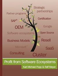 Profit from Software Ecosystems: Business Models, Ecosystems and Partnerships in the Software Industry cover