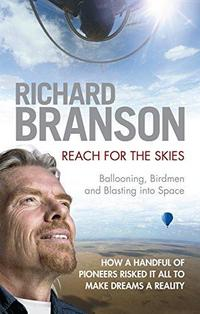 Reach for the Skies: Ballooning, Birdmen and Blasting into Space cover