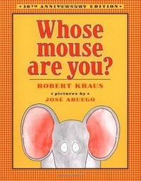 Whose Mouse Are You? (Aladdin Books) cover