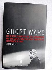 Ghost Wars : The Secret History of the CIA, Afghanistan and Bin Laden cover