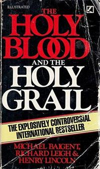 The Holy Blood and the Holy Grail cover