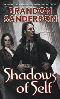 Mistborn: Shadows of Self cover