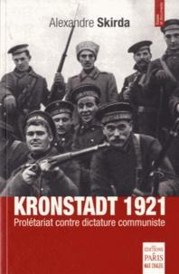 Kronstadt 1921  - Prolétariat contre dictature communiste cover