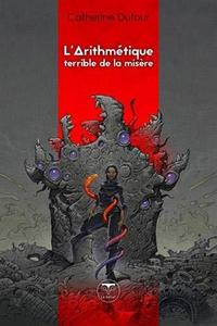 L'arithmétique terrible de la misère cover
