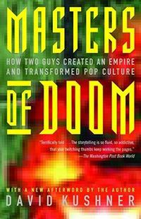 Masters of Doom: How Two Guys Created an Empire and Transformed Pop Culture cover