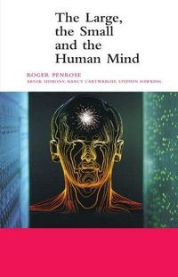 The Large, the Small and the Human Mind cover