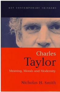 Charles Taylor Meaning, Morals and Modernity cover