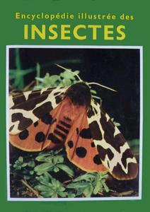 Encyclopédie illustrée des insectes cover