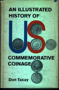 An Illustrated History of U.S. Commemorative Coinage cover