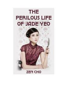 The perilous life of Jade Yeo cover