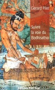 Suivre la voie du bodhisattva cover