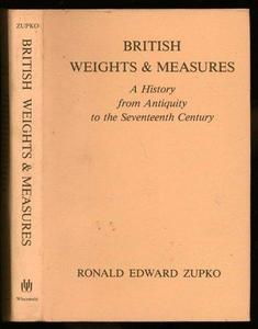 British Weights and Measures: A History from Antiquity to the Seventeenth Century cover