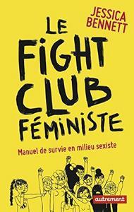Le fight club féministe : Manuel de survie en milieu sexiste cover