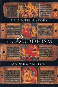 A Concise History of Buddhism cover
