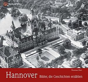 Hannover Bilder, die Geschichten erzählen cover