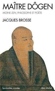 Maître Dôgen moine zen, philosophe et poète, 1200-1253 cover