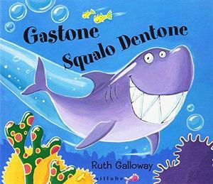 Gastone squalo dentone cover