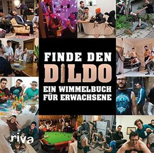 Finde den Dildo: Ein Wimmelbuch für Erwachsene cover