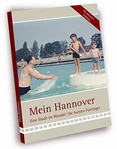 Mein Hannover - Die bunten Fünfziger cover