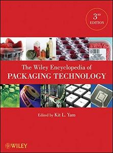 The Wiley Encyclopedia of Packaging Technology